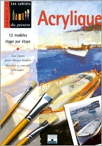 Peinture Acrylique 100 Téléchargement Gratuit Ebook