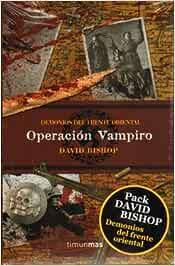 Pack David Bishop: El Ejército Rojo / Operación Vampiro Terror: Amazon.es: Bishop, David: Libros