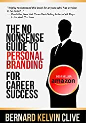 The No Nonsense Guide to Personal Branding for Career Success