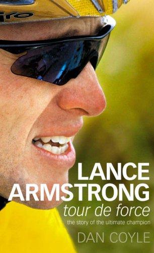 Lance Armstrong Tour De Force