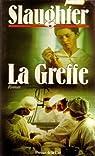 La greffe par Frank Gill Slaughter