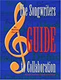 The Songwriters Guide to Collaboration, Walter Carter, 0918371147