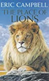The Place of Lions, Eric Campbell, 0330319779