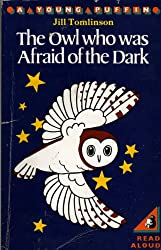 The owl who was afraid of the dark [A Young Puffin]
