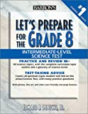 img - for Let's Prepare for the Grade 8 Intermediate-Level Science Test (Let's Prepare for the Grade 8 Tests) book / textbook / text book
