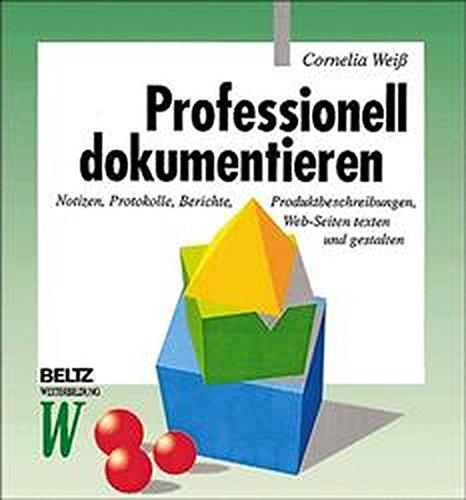 Professionell dokumentieren (Beltz Weiterbildung)