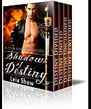 Shadows of Destiny ( 4 Book Anthology)