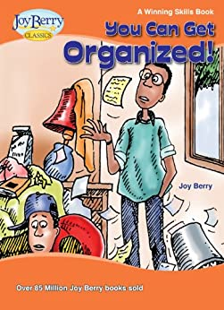 You Can Get Organized! A Winning Skills Book by [Berry, Joy]