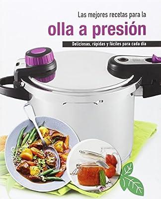 Las mejores recetas para la olla a presión: Deliciosas, rápidas y ...