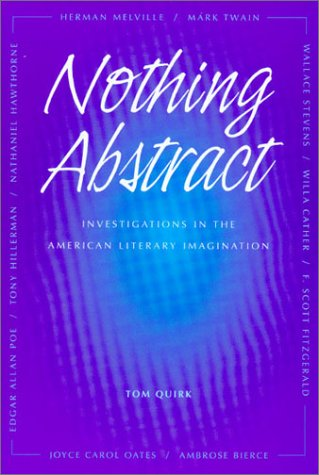 Nothing Abstract: Investigations in the American Literary Imagination