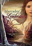 Marcados Pela Lembrança (Portuguese Edition)