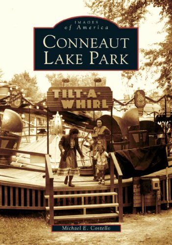 Conneaut Lake Park  (PA)   (Images of America)