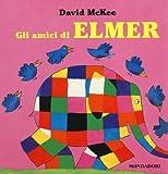 Gli amici di Elmer