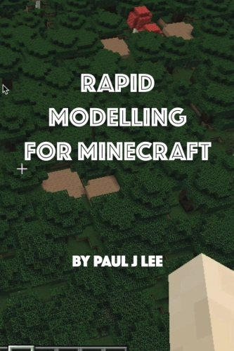 Rapid Modelling for Minecraft (Minecraft Modeling)