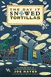 11 tortilla press - The Day It Snowed Tortillas / El día que nevó tortilla: Folk Tales Retold by Joe Hayes (Spanish Edition)