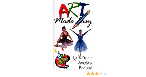 Amazon Com Art Made Easy Let S Draw People S Bodies Vhs