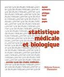 STATISTIQUE MEDICALE ET BIOLOGIQUE. 5ème édition