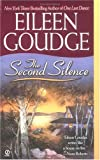 The Second Silence, Eileen Goudge, 0451202732