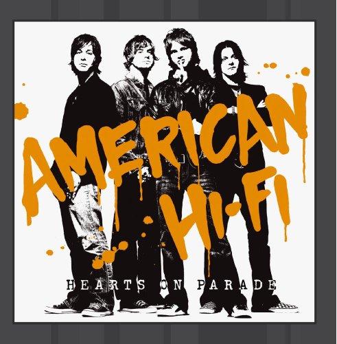 American Hi-Fi - Hearts On Parade (2004) - Zortam Music