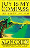 Joy Is My Compass, Alan Cohen, 1561703419