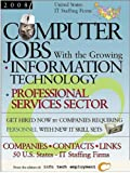 Computer Jobs with the Growing Information Technology Professional Services Sector, , 1933639466