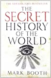 The Secret History of the World, Mark Booth, 1590201620