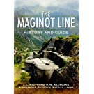 The Maginot Line: History and Guide (English Edition)