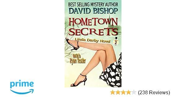 Hometown Secrets Linda Darby Mystery Volume 2 David Bishop Paradox Designs Covers Formatting 9781508777403 Amazon Books