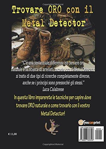 Trovare ORO con il Metal Detector (Italian Edition): Luca Calabrese: 9788827828526: Amazon.com: Books