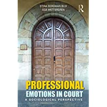 Professional Emotions in Court: A Sociological Perspective