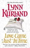 Love Came Just in Time, Lynn Kurland, 0425206939