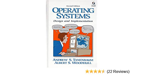Operating Systems Design And Implementation Second Edition Tanenbaum Andrew S Woodhull Albert S 9780136386773 Amazon Com Books
