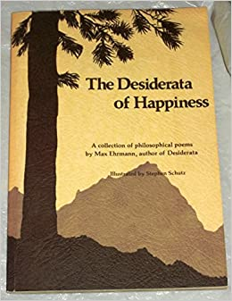 Book The Desiderata of Happiness: A Collection of Philosophical Poems