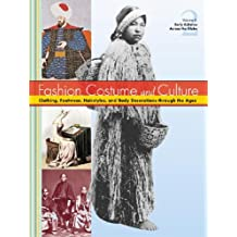 Fashion, Costume, and Culture: Clothing, Headwear, Body Decorations, and Footwear Through the Ages 5 Volume Set Edition 1.