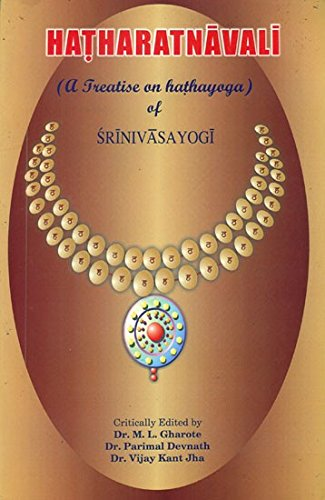 Hatharatnavali (A Treatise on Hathayoga of Srinivasayogi ...