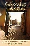 Pueblos Villages Forts and Trails 9780826314857