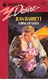 A Ring of Gold, Jean Barrett, 0373056893