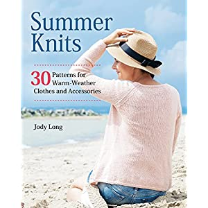 Summer Knits: 30 Patterns for Warm-Weather Clothes and Accessories (Fox Chapel Publishing) Lightweight, Colorful Patterns for Breezy Projects like a Swimsuit Cover-Up, Beach Bag, and Sunglasses Case