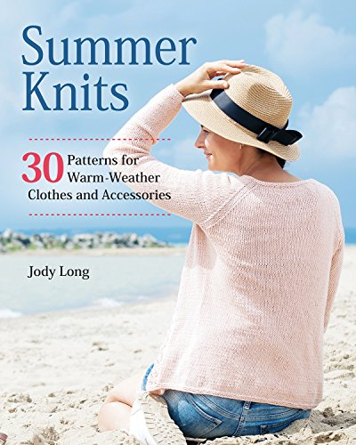 Summer Knits: 30 Patterns for Warm-Weather Clothes and Accessories (Fox Chapel Publishing) Lightweight, Colorful Patterns for Breezy Projects like a Swimsuit Cover-Up, Beach Bag, and Sunglasses - Chapel Sunglasses