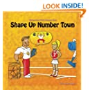 Shape Up Number Town: Stories from Number Town (Volume 7)