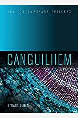 Canguilhem (Key Contemporary Thinkers) Kindle Edition
