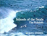 Islands of the Seals, Alaska Geographic Society Staff, 0882401696