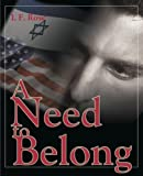 A Need to Belong, I. F. Rose, 0595090273