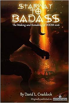 Descargar En Elitetorrent Stairway To Badass: The Making And Remaking Of Doom 2016 Kindle Paperwhite Lee Epub