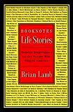 Booknotes: Life Stories, Brian Lamb, 0812933397