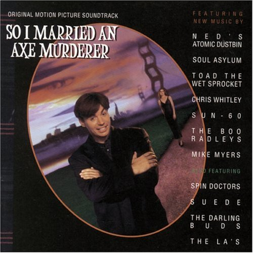 So I Married An Axe Murderer: Original Motion Picture - Avenue Stores On Worth