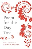 img - for Poem For The Day Two by Andrew Motion (Foreword), Retta Bowen (Editor), Nick Temple (Editor), (6-Oct-2005) Paperback book / textbook / text book