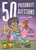 img - for 50 Poisonous Questions: A Book With Bite (50 Questions) book / textbook / text book