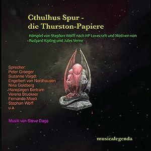 Der sonderbare Mr. Wilcox (Cthulhus Spur - Die Thurston Papiere 5) Hörspiel