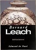 Bernard Leach (St Ives Artists series) (British Artists Series)